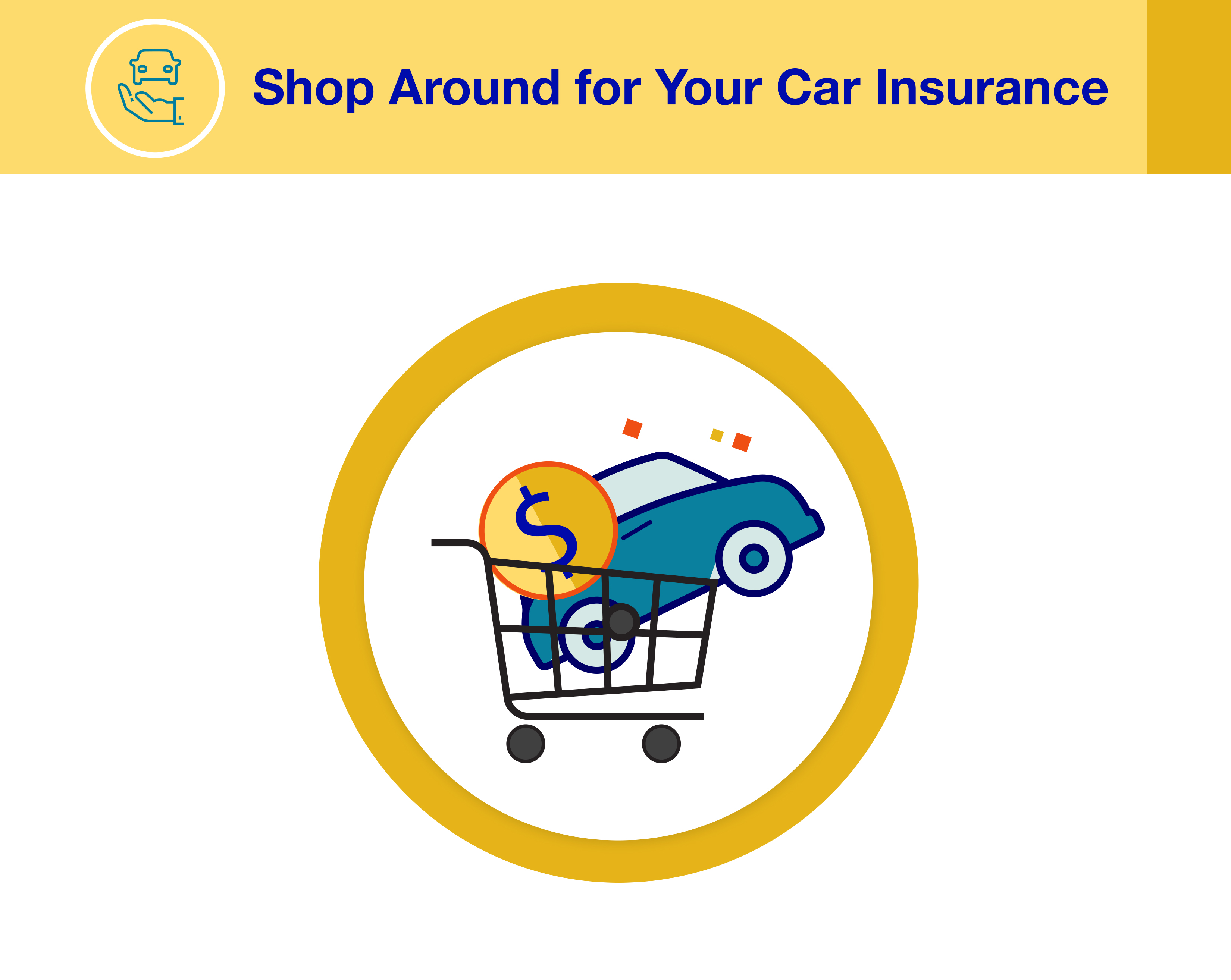 Shop around for your car insurance